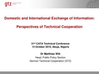 Domestic and International Exchange of Information: Perspectives of Technical Cooperation
