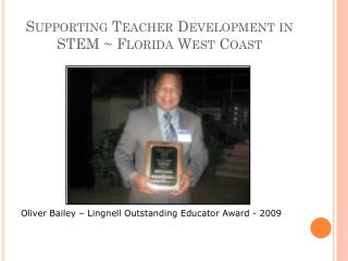 Supporting Teacher Development in STEM ~ Florida West Coast