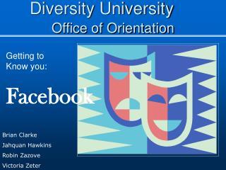 Diversity University Office of Orientation