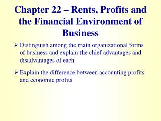 Chapter 22 – Rents, Profits and the Financial Environment of Business