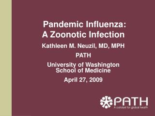 Pandemic Influenza:  A Zoonotic Infection