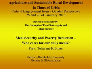 Beyond Food Security:  The  Concepts of  Food  Sovereignty and Meal Security