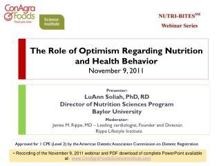 The Role of Optimism Regarding Nutrition and Health Behavior November 9, 2011