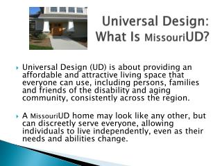 Universal Design:  What Is  Missouri UD?