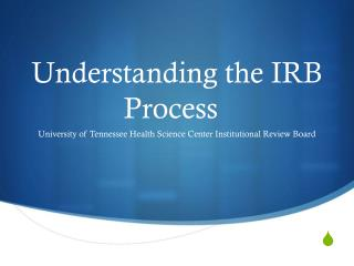 Understanding the IRB Process