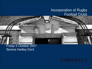 Incorporation of Rugby Football Clubs