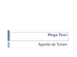Mega Tour