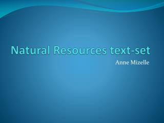 Natural Resources text-set