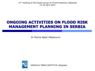 ONGOING ACTIVITIES ON FLOOD RISK MANAGEMENT PLANNING IN SERBIA