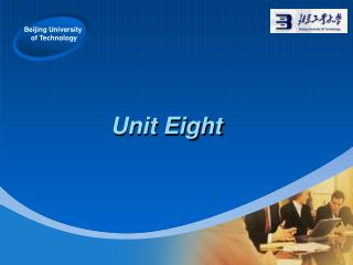 Unit Eight