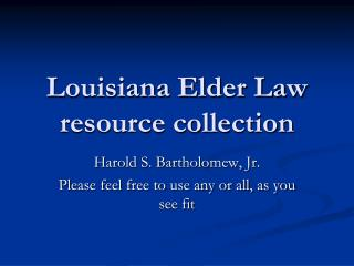 Louisiana Elder Law resource collection