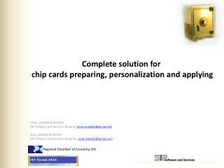 Complete solution for chip cards preparing , personalization and applying