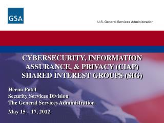 Cybersecurity , Information Assurance and Privacy (CIAP) Shared Interest Groups (SIG)