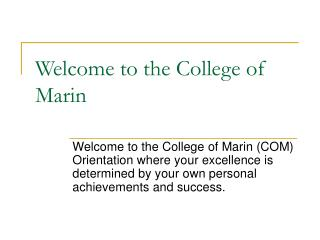 Welcome to the College of Marin