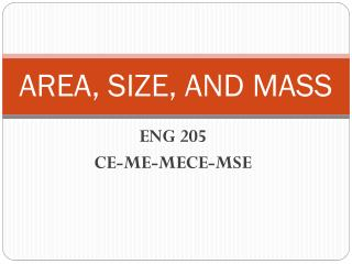 AREA,  SIZE,  AND MASS