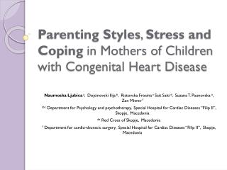Parenting Styles ,  Stress and Coping  in Mothers of Children with Congenital Heart Disease