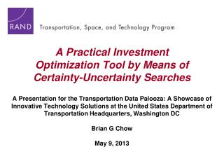 A Practical  Investment Optimization  Tool by Means of Certainty-Uncertainty Searches