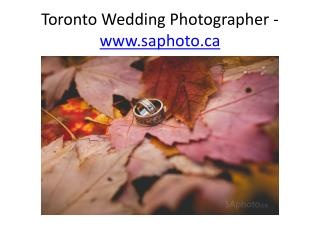Toronto Wedding Photographer - www.saphoto.ca