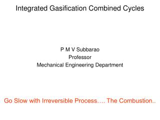 Integrated Gasification Combined Cycles
