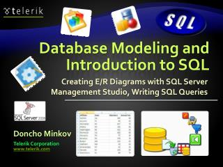 Database Modeling and  Introduction to SQL