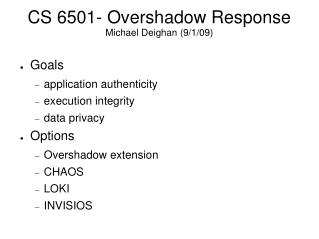 CS 6501- Overshadow Response Michael Deighan (9/1/09)