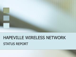 HAPEVILLE WIRELESS NETWORK