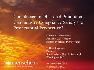Compliance In Off-Label Promotion:  Can Industry Compliance Satisfy the Prosecutorial Perspective?