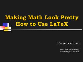 Making Math Look Pretty  How to Use LaTeX