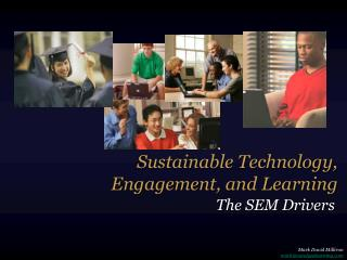 Sustainable Technology, Engagement, and Learning