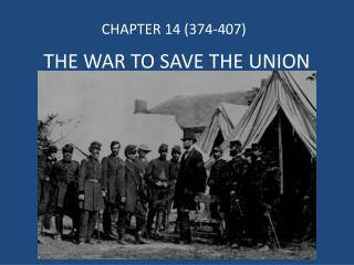 THE WAR TO SAVE THE UNION