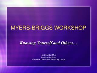 MYERS-BRIGGS WORKSHOP