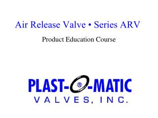 Air Release Valve • Series ARV