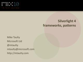 Silverlight 4 frameworks, patterns