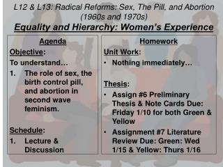 L12 & L13: Radical Reforms: Sex, The Pill, and Abortion (1960s and 1970s)