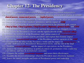 Chapter 12- The Presidency