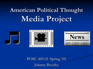 American Political Thought Media Project