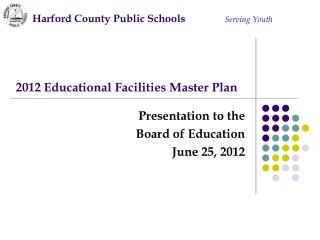 2012 Educational Facilities Master Plan