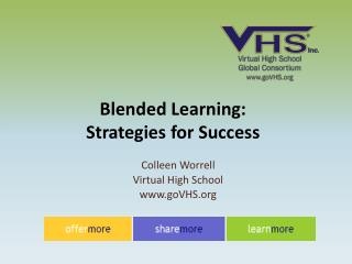 Blended Learning:  Strategies for Success