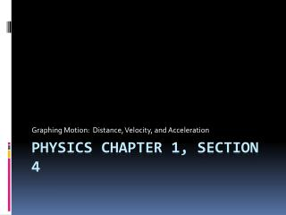 Physics Chapter 1, Section 4