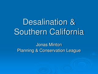 Desalination & Southern California