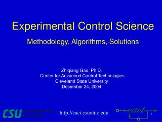 Experimental Control Science Methodology, Algorithms, Solutions