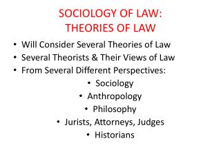 SOCIOLOGY OF LAW: THEORIES OF LAW