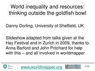 World inequality and resources: thinking outside the goldfish bowl