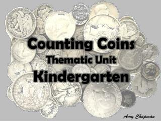 Counting Coins Thematic Unit Kindergarten