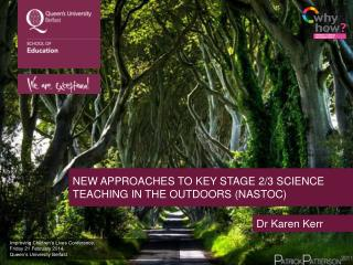 NEW APPROACHES TO KEY STAGE 2/3 SCIENCE TEACHING IN THE OUTDOORS ( nastoc )