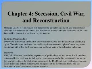 Chapter 4: Secession, Civil War, and Reconstruction