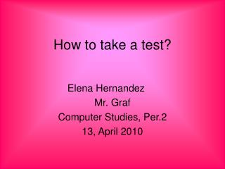How to take a test?