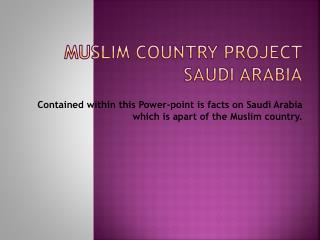 Muslim Country Project Saudi Arabia