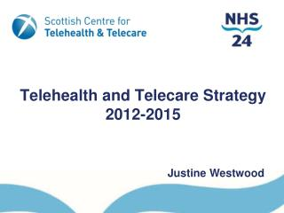 Telehealth and Telecare Strategy 2012-2015