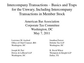 American Bar Association  Corporate Tax Committee Washington, DC May 7, 2011
